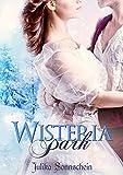 Wisteria Park: Ein winterlicher Regency Liebesroman von Julika Sonnschein