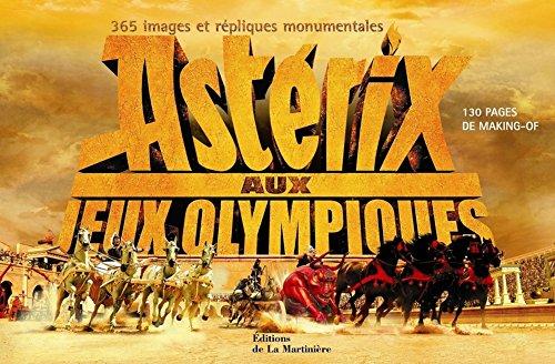 Astérix aux Jeux Olympiques : 365 Images et répliques monumentales par Thomas Langmann