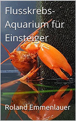 Flusskrebs-Aquarium für Einsteiger