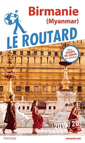 Guide du Routard Birmanie (Myanmar) 2019/20 par  Collectif