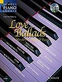 Love Ballads: 16 leidenschaftliche Liebeslieder. Klavier. Ausgabe mit CD. (Schott Piano Lounge)