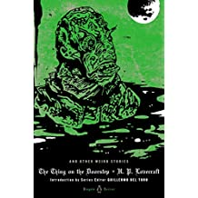 The Thing on the Doorstep and Other Weird Stories (Penguin Classic Horror)