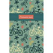 Password Book: Bike (Cover )Password Book Security & Encryption / Internet Password Logbook / Keeper notebook