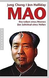 Mao: Das Leben eines Mannes, das Schicksal eines Volkes