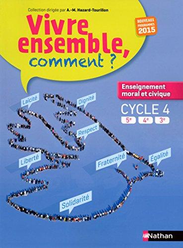 Manuel d'enseignement moral et civique Cycle 4 (5e, 4e, 3e) par Maria Aeschlimann
