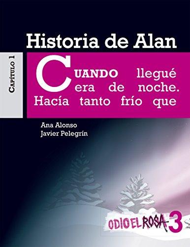 Odio el Rosa 3: Historia de Alan eBook por Ana Alonso