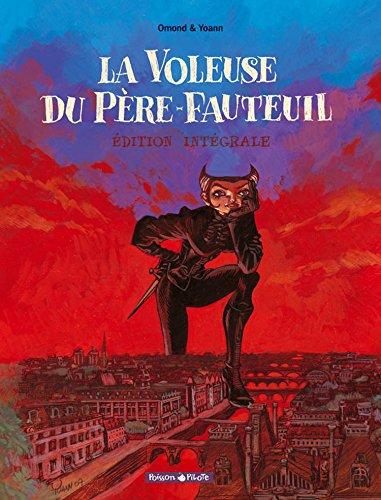 Voleuse du Père Fauteuil (La) - Intégrale - tome 0 - Voleuse du Père Fauteuil - Intégrale