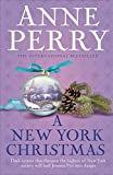 Front cover for the book A New York Christmas by Anne Perry