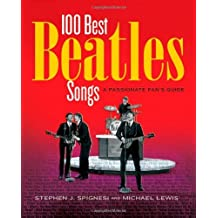 Here, There, and Everywhere: The 100 Best Beatles Songs by Michael Lewis (2004-05-01)