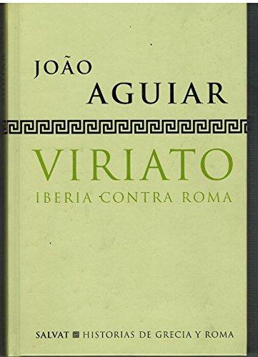 Viriato. Iberia Contra Roma