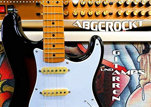 Gitarren und Amps - abgerockt (Wandkalender 2020 DIN A3 quer)