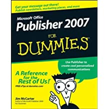 Microsoft Office Publisher 2007 For Dummies by Jim McCarter (2007-12-26)