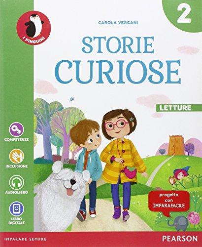 Storie curiose. Per la Scuola elementare. Con e-book. Con espansione online: 2