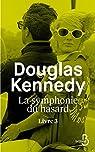 La Symphonie du Hasard, tome 3 par Kennedy