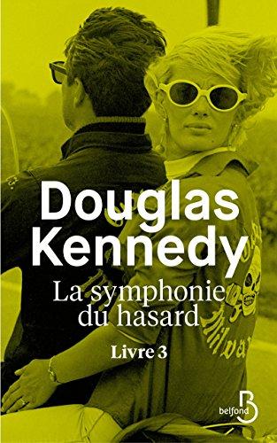 La symphonie du hasard (3) : La symphonie du hasard : Livre 3