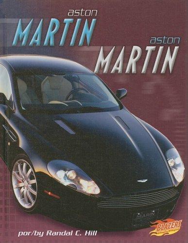 Aston Martin / Aston Martin (Blazers Bilingual: Autos rapidos / Fast Cars) por Randal C. Hill