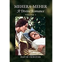 Mehera-Meher: A Divine Romance (English Edition)