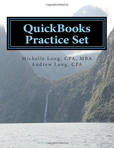 quickbooks-practice-set-quickbooks-experience-using-realistic-transactions-for-accounting-bookkeepin