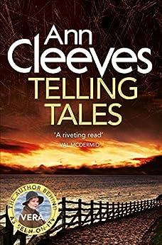Telling Tales (Vera Stanhope Book 2) by [Cleeves, Ann]