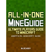 ALL-IN-ONE Handbook Set for Minecraft: Ultimate Players Guide to Minecraft (Unofficial Minecraft Guide) (MineGuides) (English Edition)