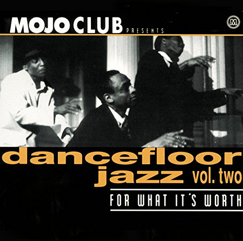 Mojo Club Vol. 2 (For What It'...