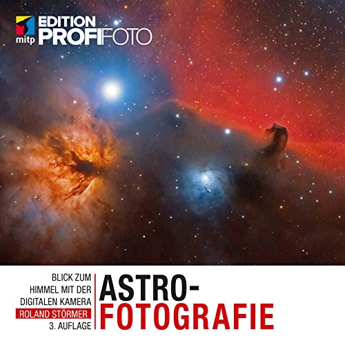 Astrofotografie (Edition ProfiFoto) Ccd Video