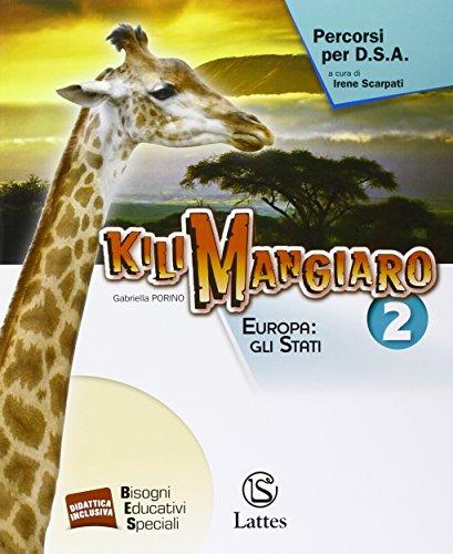 Kilimangiaro. Percorsi per DSA. Per la Scuola media: 2