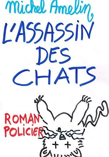 L'ASSASSIN DES CHATS