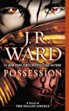 Possession: A Novel of the Fallen Angels (English Edition)