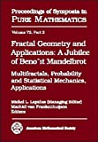 Fractal Geometry and Applications: A Jubilee of Benoit Mandelbrot: 72