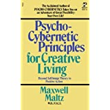 Psycho-Cybernetic Principles for Creative Living by Maxwell Maltz (1981-04-03)