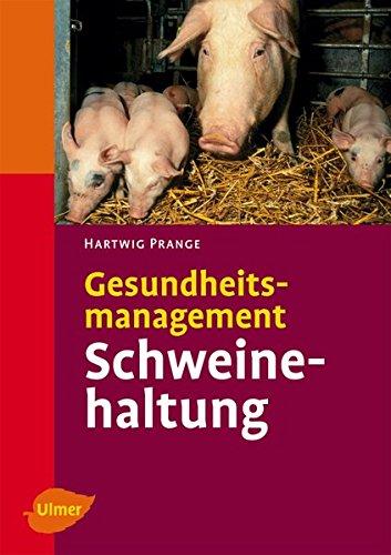 Gesundheitsmanagement Schweinehaltung