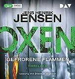 'Oxen. Gefrorene Flammen: Ungekürzte Lesung mit Dietmar Wunder (2 mp3-CDs)' von Jens Henrik Jensen