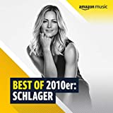 Best of 2010er: Schlager