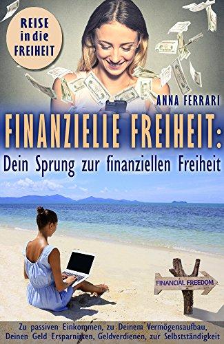 Finanzielle Freiheit   Dein Sprung zur finanziellen Freiheit        Alles wissenswerte zu diesem Thema     Du hast die Wahl!     Kennst Du auch das Gefühl, dass Du zwar an Deiner finanziellen Situation etwas ändern möchtest, weißt aber nicht recht...