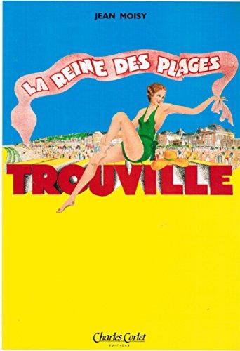 Trouville, la reine des plages (racontée par les cartes)