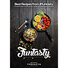 Funtasty: Cookbook Home cooking easy recipes Brunch, Tasty breakfast, Fresh food and delicious Dessert (English Edition)