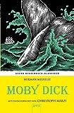 Moby Dick. Mit einem Vorwort von Christoph Marzi: Arena Kinderbuch-Klassiker - Herman Melville