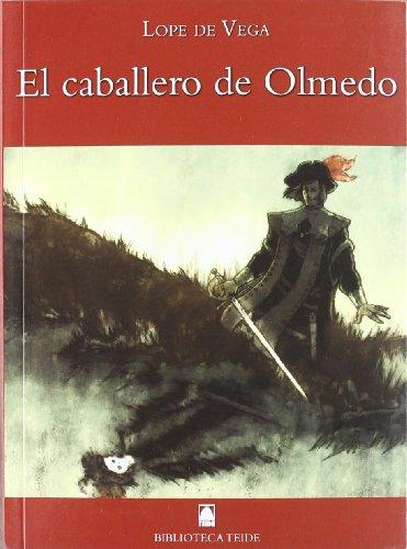 El Caballero de Olmedo, Lope de Vega, Biblioteca Teide 050