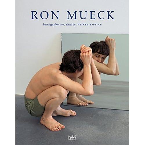 Ron Mueck : Edition bilingue allemand-anglais