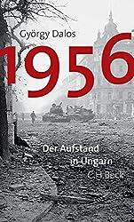 1956: Der Aufstand in Ungarn