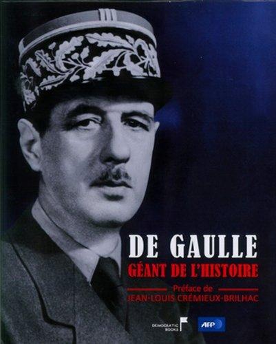 De Gaulle, géant de l'histoire par Claude Castéran