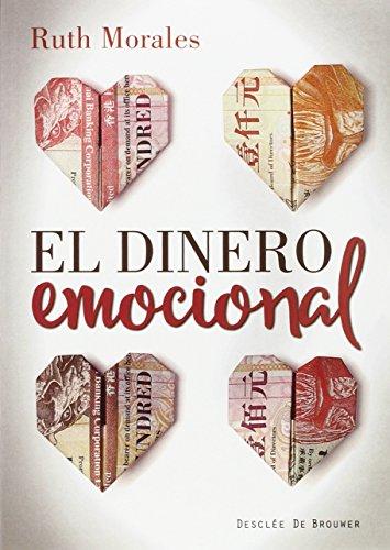El dinero emocional (A los cuatro vientos)