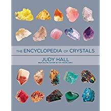 [The Encyclopedia of Crystals] (By: Judy H. Hall) [published: December, 2013]