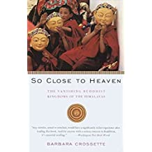 [(So Close to Heaven)] [By (author) Barbara Crossette] published on (December, 1996)