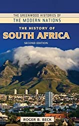 The History of South Africa (Greenwood Histories of the Modern Nations)