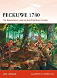 Peckuwe 1780: The Revolutionary War on the Ohio River Frontier (Campaign, Band 327)