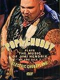 Die besten Von Land Musics - Popa Chubby - Electric Chubby Land: The Music Bewertungen