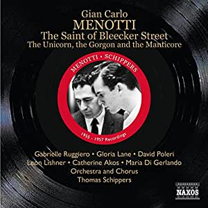 Menotti: The Saint Of Bleecker Street/ The Unicorn