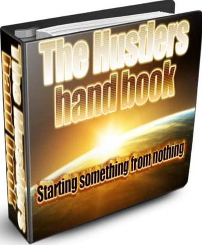 The Hustlers Handbook: How to Make Money Online Home Based (English Edition)